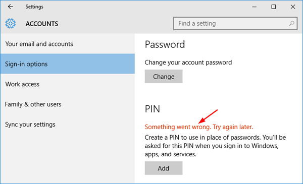 """Fix Windows 10 PIN Error: """"Something went wrong  Try again later"""